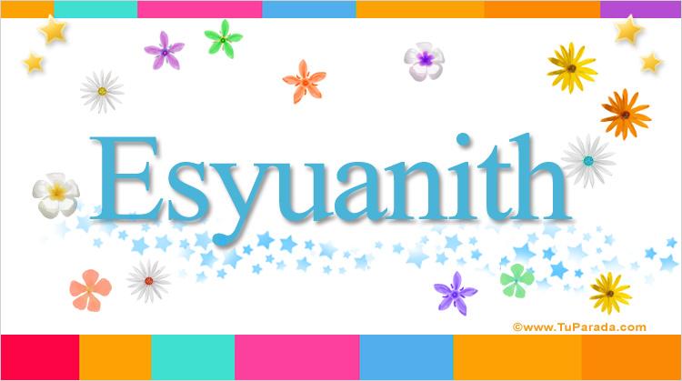 Esyuanith, imagen de Esyuanith
