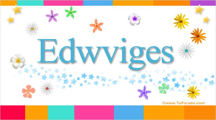 Edwviges, imagen de Edwviges