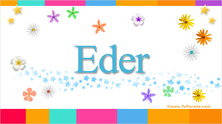 Eder, significado del nombre Eder, nombres