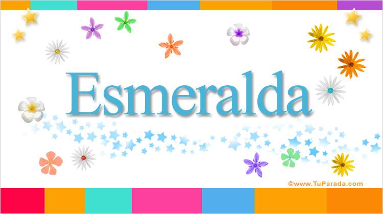 Esmeralda, imagen de Esmeralda