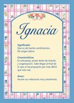 Origen y significado de Ignacia