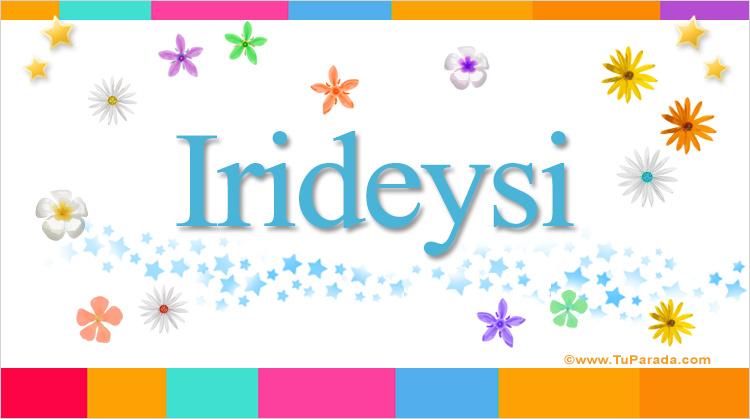 Irideysi, imagen de Irideysi
