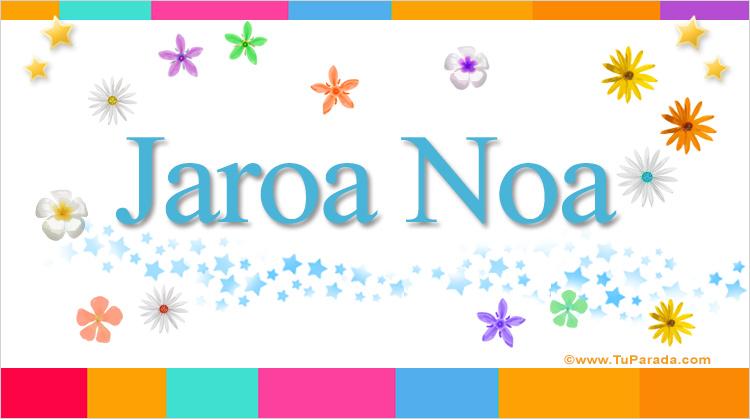 Jaroa Noa, imagen de Jaroa Noa
