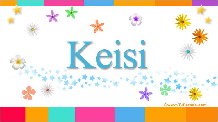 Keisi, imagen de Keisi