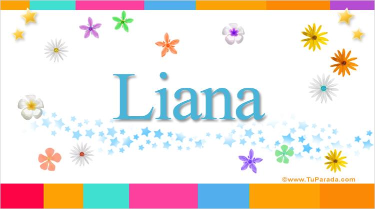 Liana, imagen de Liana