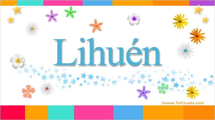 Lihuén, imagen de Lihuén