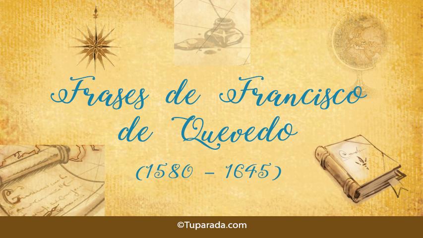 Frases de Francisco de Quevedo