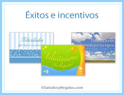 Éxitos e incentivos