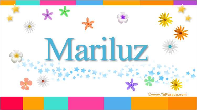 Mariluz, significado del nombre Mariluz, nombres