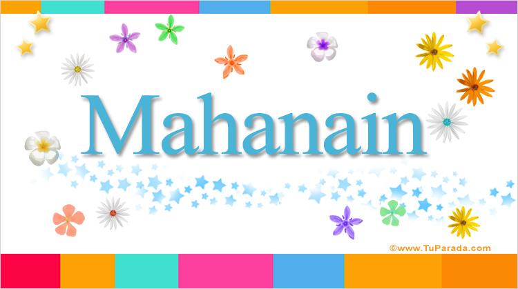 Mahanain, imagen de Mahanain