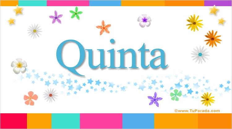 Quinta, imagen de Quinta
