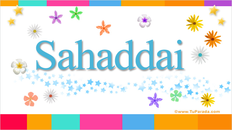 Sahaddai, imagen de Sahaddai