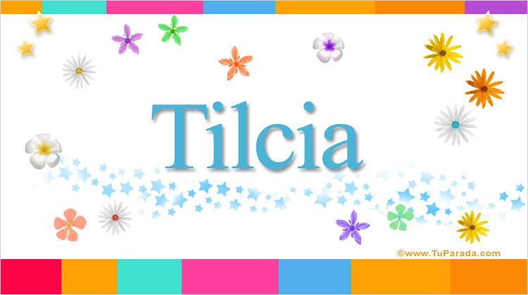 Tilcia, imagen de Tilcia