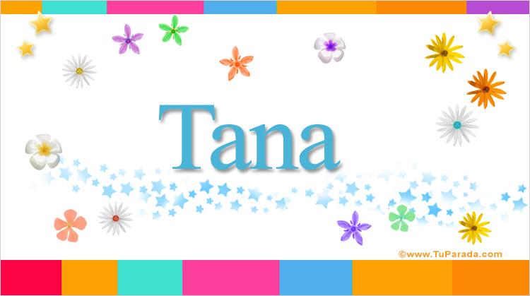 Tana, imagen de Tana
