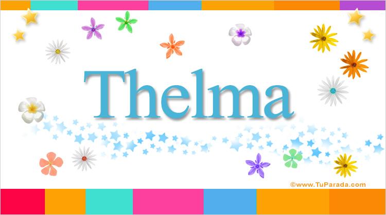Thelma, imagen de Thelma