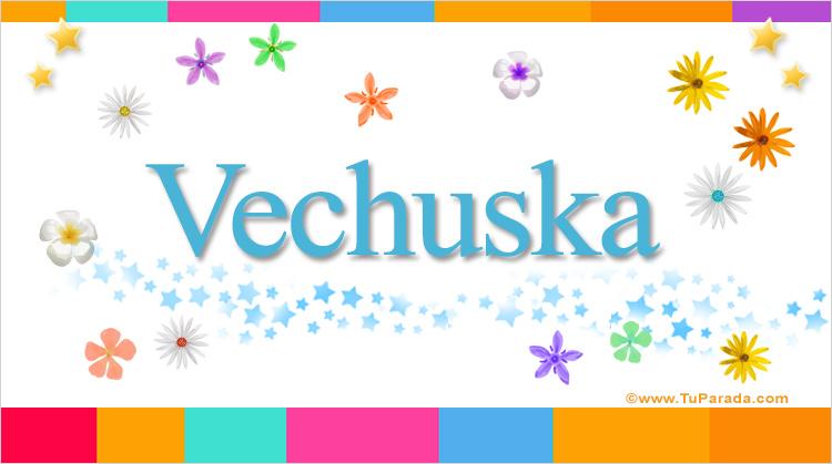 Vechuska, imagen de Vechuska
