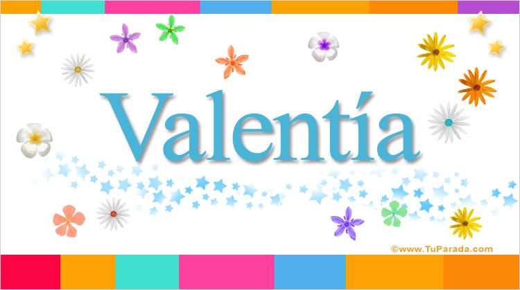 Valentía, imagen de Valentía