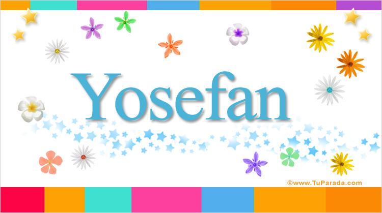 Yosefan, imagen de Yosefan