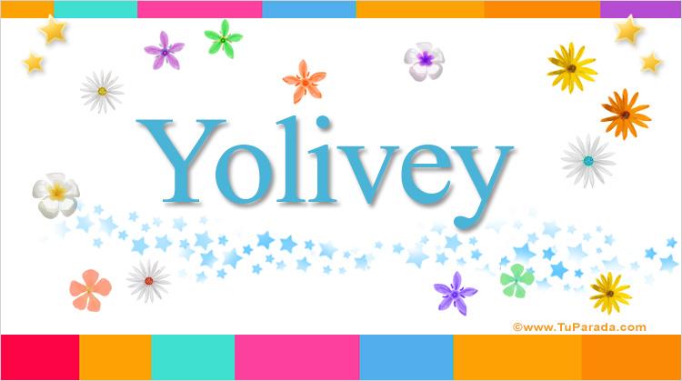 Yolivey, imagen de Yolivey