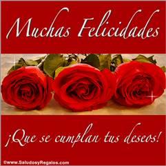 Muchas Felicidades con rosas.