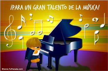 Para un gran talento de la música