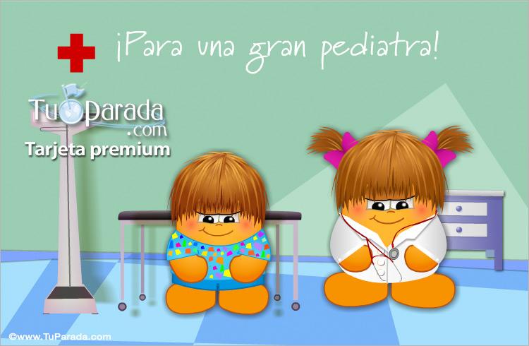 Tarjeta - Tarjeta para una gran pediatra
