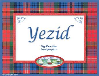 Yezid - Significado y origen