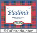 Bladimir - Significado y origen