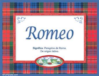 Romeo - Significado y origen