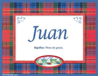 Juan  - Significado y origen
