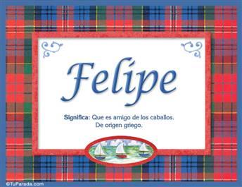 Felipe  - Significado y origen