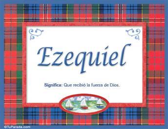 Ezequiel - Significado y origen