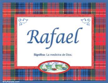 Rafael, nombre, significado y origen de nombres