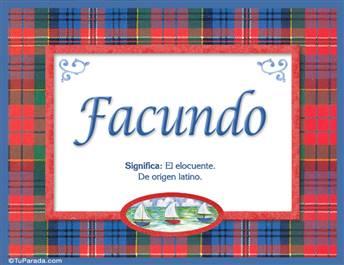 Facundo, nombre, significado y origen de nombres