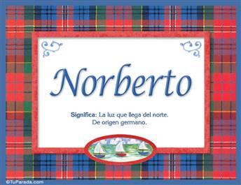 Norberto, nombre, significado y origen de nombres