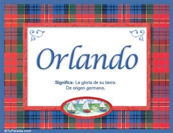 Orlando, nombre, significado y origen de nombres