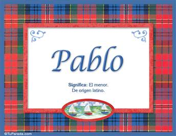 Pablo, nombre, significado y origen de nombres