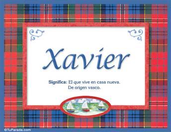Xavier, nombre, significado y origen de nombres