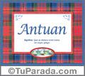 Antuan, nombre, significado y origen de nombres