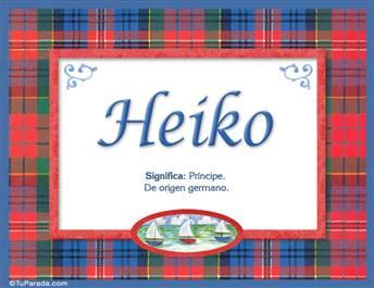 Heiko, nombre, significado y origen de nombres