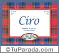 Ciro, nombre, significado y origen de nombres