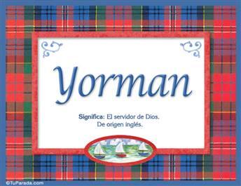 Yorman, nombre, significado y origen de nombres