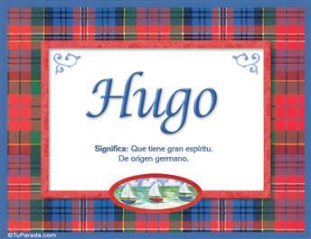 Hugo, nombre, significado y origen de nombres