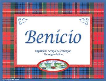 Benicio, nombre, significado y origen de nombres