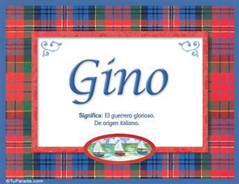 Gino, nombre, significado y origen de nombres