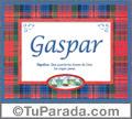 Gaspar, nombre, significado y origen de nombres