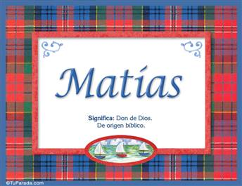 Matías , nombre, significado y origen de nombres