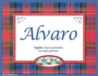Alvaro, nombre, significado y origen de nombres