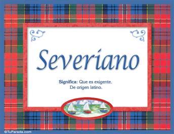 Severiano, nombre, significado y origen de nombres