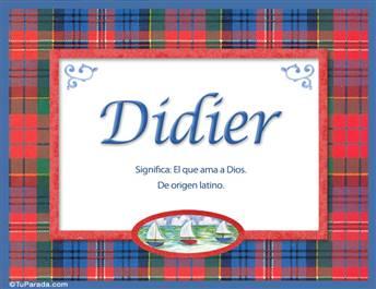 Didier, nombre, significado y origen de nombres